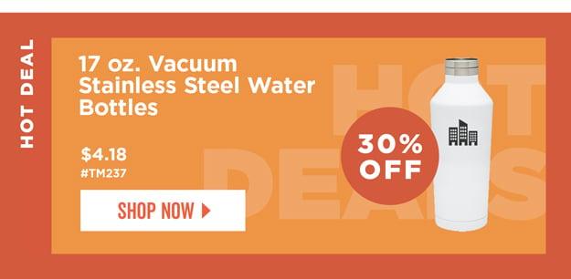 HOT DEAL | 45% Off | 17 oz. Vacuum Stainless Steel Water Bottles | Item# TM237 | As low as $4.18 | Shop Now
